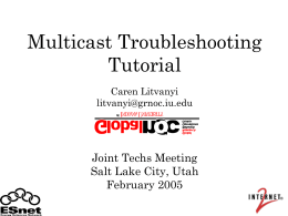 Internet2 Multicast Workshop