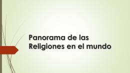Panorama de las Religiones en el mundo