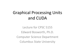 Graphical Processing Units and CUDA