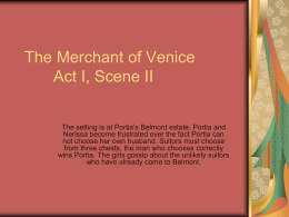 The Merchant of Venice Act I, Scene II