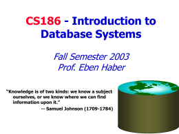 CS186 - Introduction to Database Systems Fall Semester