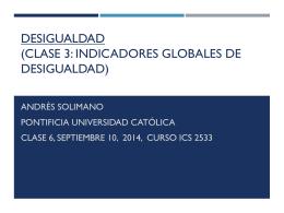Clase III –Indicadores Globales de Desigualdad