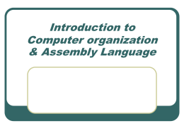 Introduction to Computer organization & Assembly …