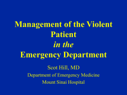 Management of the Violent Patient in the Emergency …