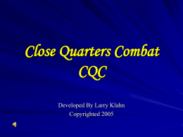 CQC Close Quarters Combat - Three Rivers Martial Arts