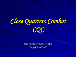 CQC Close Quarters Combat