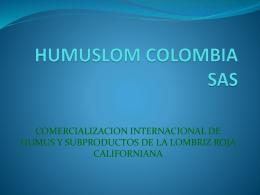HUMUSLOM COLOMBIA SAS - humuslom