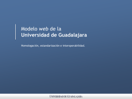 Modelo web en la Universidad de Guadalajara con Drupal.