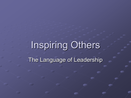 Inspiring Others: The Language of Leaders