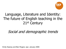Language, Literature and Identity: The future of English