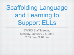 Scaffolding Language and Learning to Support ELLs