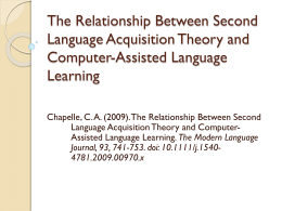 The Relationship Between Second Language Acquisition