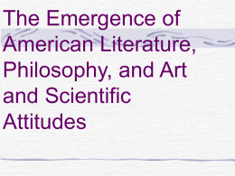 The Emergence of American Literature, Philosophy, and Art