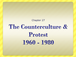 The Counterculture & Protest 1960