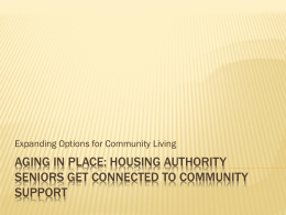 Aging in Place: housing authority seniors get connected …