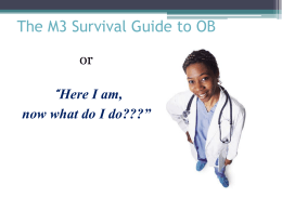 The M3 Survival Guide to OB - University of Nebraska