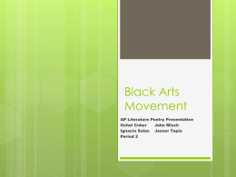 Black Arts Movement - MHS AP Literature 2012