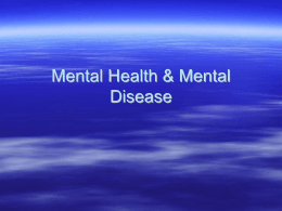Mental Health & Mental Disease