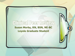 Clinical Peer Review - Northwestern Memorial Hospital