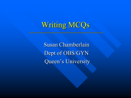 Writing MCQ's - School of Medicine, Queen's University