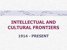 INTELLECTUAL AND CULTURAL FRONTIERS 1914