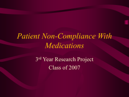 Patient Noncompliance With Medications