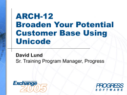 ARCH-12, Broaden your potential customer base using …