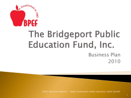 The Bridgeport Public Education Fund, Inc.