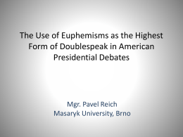 The Use of Euphemisms as the Highest Form of …