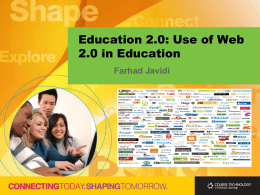 Education 2.0: Use of Web 2.0 in Education