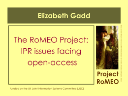 The RoMEO Project: IPR issues facing open