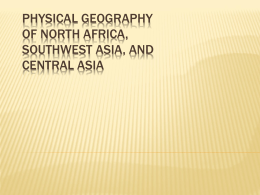 Physical Geography of North Africa, Southwest Asia, and