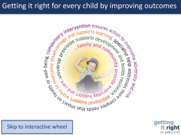 Getting it right for every child by improving outcomes