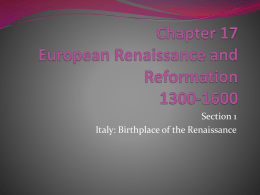 Chapter 17 European Renaissance and Reformation