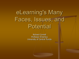 eLearning's Many Faces, Issues, and Potential