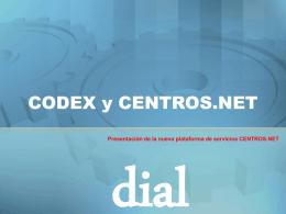 CODEX y CENTROS.NET