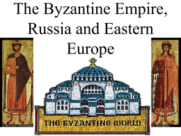 The Byzantine Empire - History with Mr. Bayne
