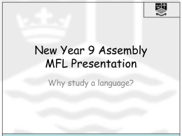 New Year 9 Assembly MFL Presentation