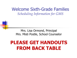 Welcome 6th Grade Families Scheduling Information for …
