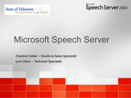 Microsoft Speech Server Sales Presentation
