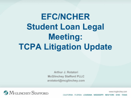 EFC/NCHER Student Loan Legal Meeting: TCPA Litigation …