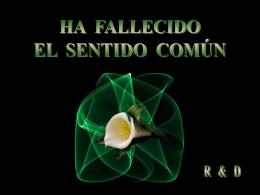 A FALLECIDO EL SENTIDO COMUN