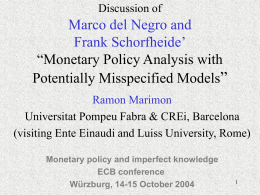 Discussion of Marco del Negro and Frank Schorfheide