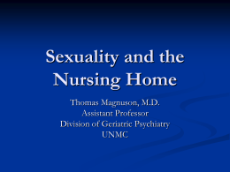 Sexuality and the Nursing Home