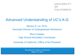 Advanced Understanding of UC's A-G