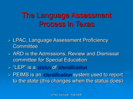 The Language Proficiency Assessment Committee Process …