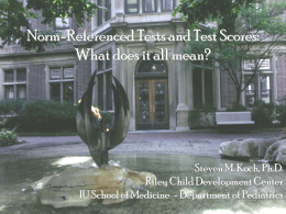 Standardized Tests and Test Scores: What does it all mean?