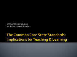 The Common Core State Standards: Implications for …