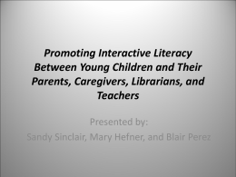 Promoting Interactive Literacy Between Young Children …