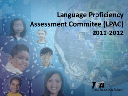 Language Proficiency Assessment Commitee (LPAC) 2011 …